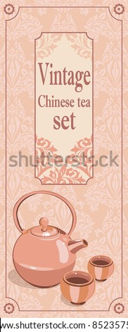 Vintage Chinese tea set. Vector design with Place for your text.