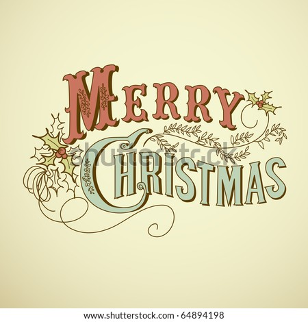 Vintage Christmas Card. Merry Christmas lettering - stock vector