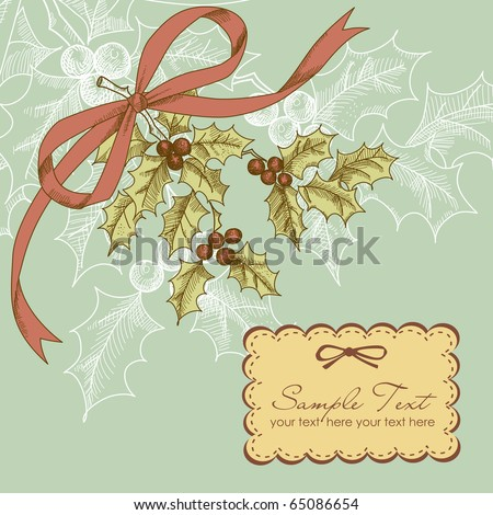 Vintage Christmas card with holly berry - stock vector