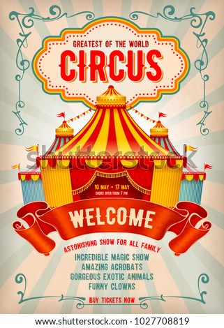 Vintage Circus advertising poster or flyer with big circus marquee. Elegant title, retro background and space for your text. Vector illustration.