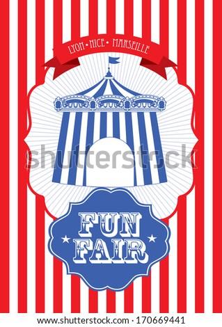 vintage circus/fun fair/ fairground tent fun fair/carnival poster template vector/illustration