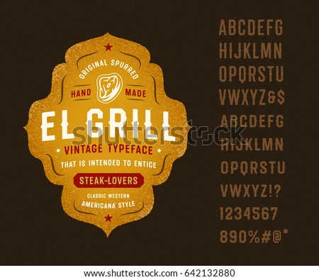 """Vintage Classic Western Spurred Typeface """"El Grill"""". Great for Barbecue Restaurant, Meat Store, Steakhouse, Western Farm Themed Design, etc."""