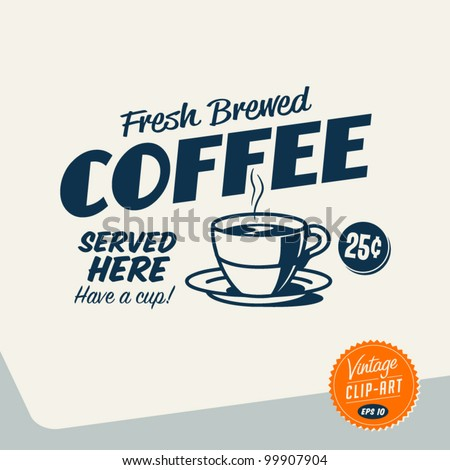 Vintage Clip Art - Fresh Brewed Coffee - Vector EPS10.