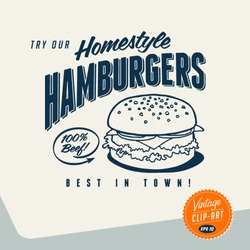 Vintage Clip Art - Try Our Homestyle Hamburgers - Vector EPS10.