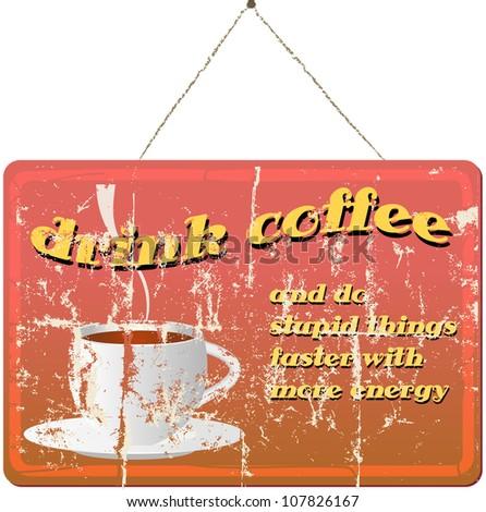 vintage coffee shop sign, vector illustration - stock vector