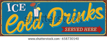 vintage cold drinks metal sign.