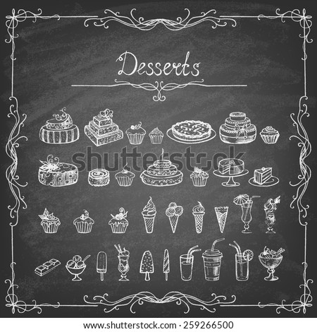 Vintage collection of desserts. Sketches of desserts hand-drawn with chalks on the blackboard. Vector illustration.