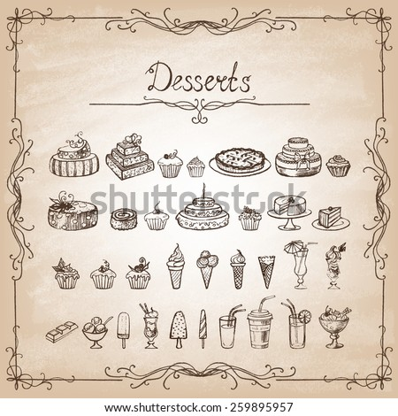 Vintage collection  sketches of hand-drawn desserts. Vector illustration.
