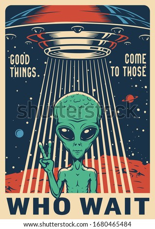 Vintage colorful space poster with extraterrestrial showing peace sign and flying UFO on cosmic background vector illustration