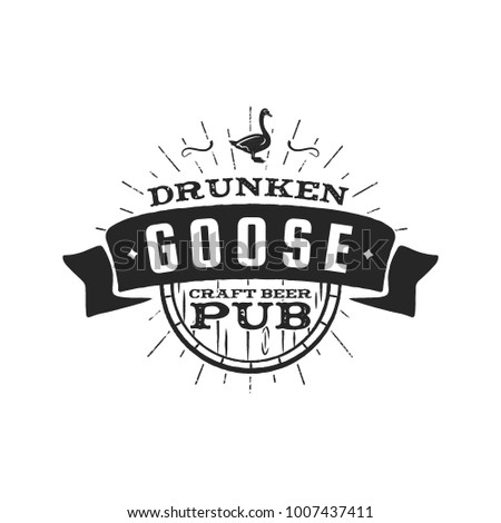 Vintage craft beer pub label. Drunken goose brewery retro design element. Hand drawn emblem for bar and pub. Business signs template, logo, identity object. Stock vector isolate on white background.