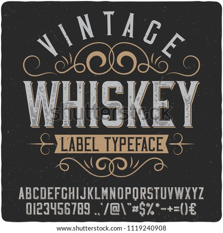 """Vintage decorative font named """"Whiskey"""". Good handcrafted western typeface for labels, t-shirts, posters, greeting cards etc."""