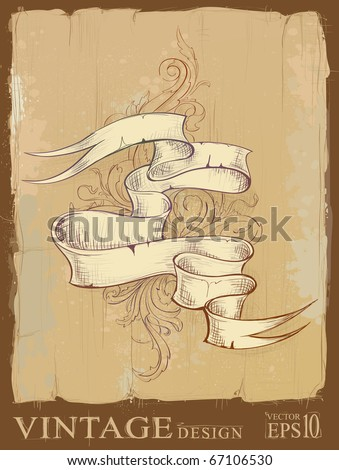 Vintage design of ribbon with beautiful pattern. Dirty old school hand drawn illustration. Stained old paper on background. Layered. Vector EPS 10 illustration.