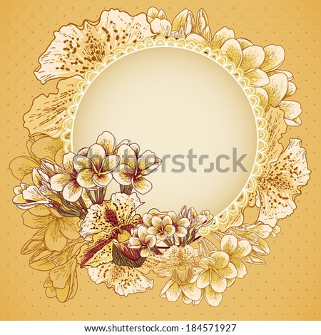 Vintage exotic floral background  Wedding invitation with flowers.   Frame with exotic flowers