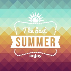 Vintage fashion the best summer enjoy poster, sun rope frame. Vector file layered for easy editing.