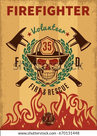 Vintage firefighter poster with skull in helmet flame laurel wreath and crossed axes vector illustration