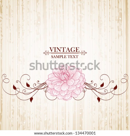 Vintage floral background with flowers dahlia Element for design
