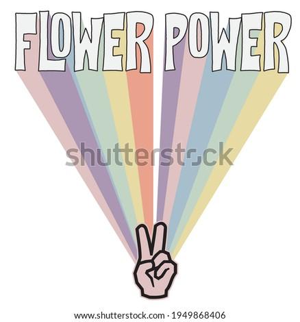 vintage flower power slogan