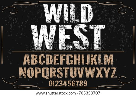 vintage font  handcrafted vector named wild west
