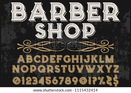 Vintage Font handcrafted vector script alphabet,design handwritten named barber shop