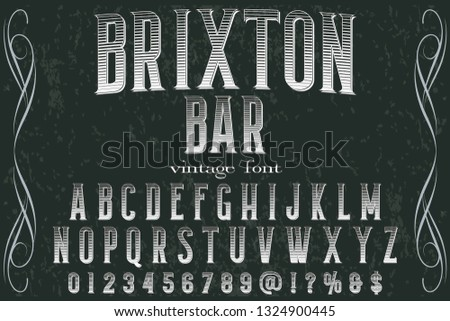 Vintage Font handcrafted vector script alphabet,design handwritten named vintage brixton bar