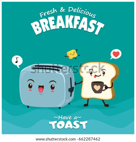 Vintage food poster design with bread, butter & toaster character.
