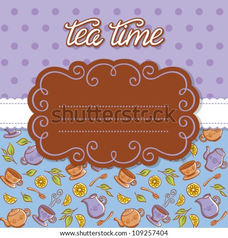 Vintage frame for invitation or greeting card. Colorful backgrounds with tea things