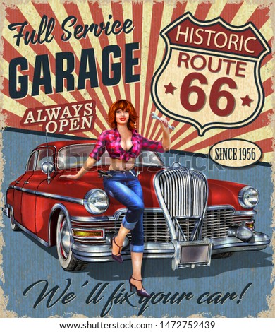 Vintage Garage route 66 retro poster with retro car and pin-up girl.