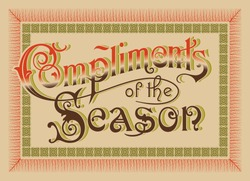 vintage greeting card 'Compliments of the Season', vector (eps8)