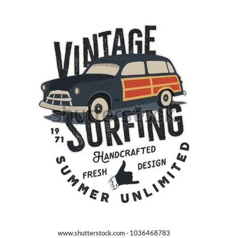 Vintage hand drawn surfing tee vector design with retro car, shaka sign and typography elements. Surf print, patch. Summer t shirt concept isolated on white background. Stock vector.