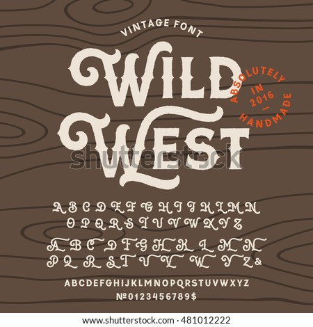 Vintage handcrafted font in western style. Uppercase and lowercase alphabet