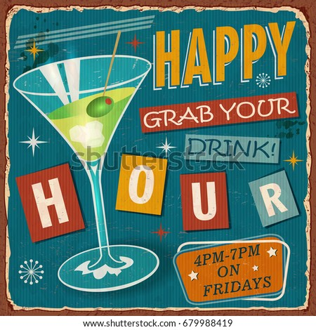 vintage happy hour metal sign.