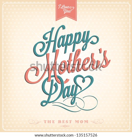 Vintage Happy Mothers\'S Day Typographical Background