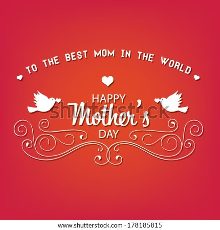 Vintage Happy Mothers\'s Day Typographical Background. vector illustration