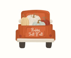 Vintage Harvest Truck red car with pumpkins. October print art. Autumn decorative lettering typography inspirational thanksgiving day quote. Happy fall y'all