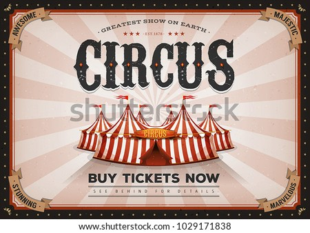 Vintage Horizontal Circus Poster/ Illustration of retro and vintage circus landscape poster, with big top, elegant titles and grunge texture for arts festival event and entertainment background