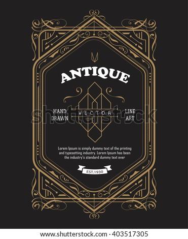 Vintage label design antique frame border engraving retro vector illustration