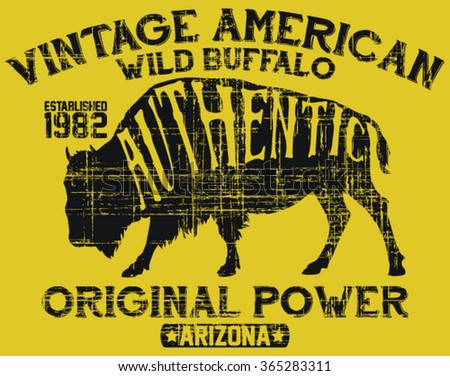 Vintage label of the wild buffalo .Grunge effect vector print and varsity. For t-shirt or other uses in vector.T shirt graphic