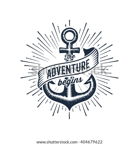 Vintage label with an anchor and slogan 'The adventure begins'. Apparel t-shirt design. Vector illustration.