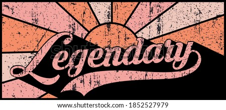 Vintage legendary slogan text illustration with sunshine background - 70s retro groovy vector print for girl tee / t shirt and poster Zdjęcia stock ©