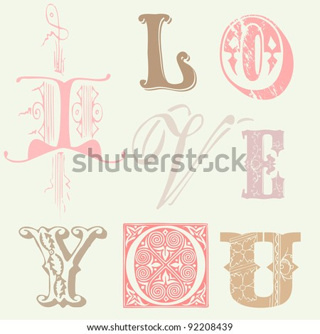 "Vintage Letters ""I LOVE YOU"" Card in vector - stock vector"