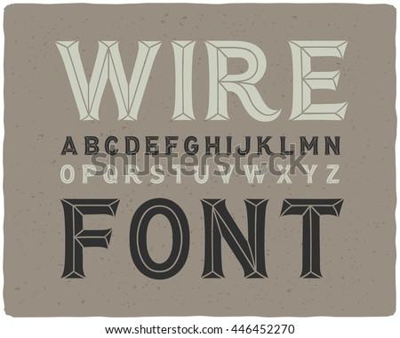 Vintage look decorative wire font