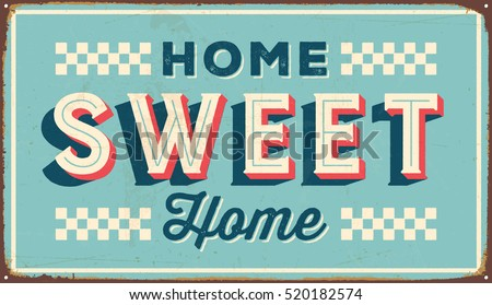 vintage metal sign   home sweet ...