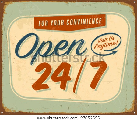 vintage metal sign   open 24 7  ...