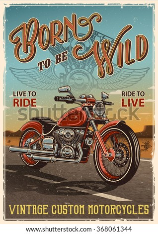 Vintage motorcycle poster. Motorcycle on the road with desert background, text and grunge texture.