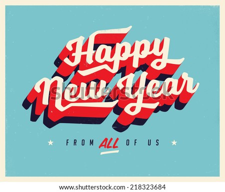 Vintage New Year\'s Eve Card - Vector EPS10. Grunge effects can be easily removed for a brand new, clean sign.