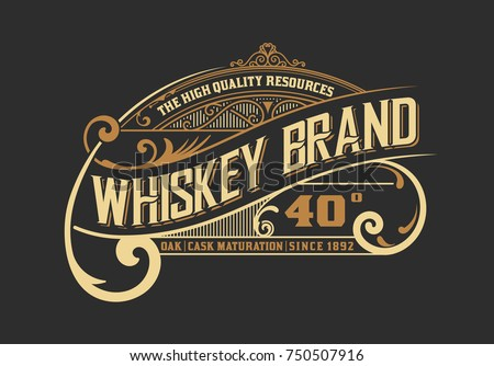 Vintage old design. Whiskey label style