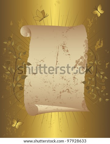 Vintage paper scroll with floral ornament and butterflies on grunge gold background. Vector illustration. - stock vector