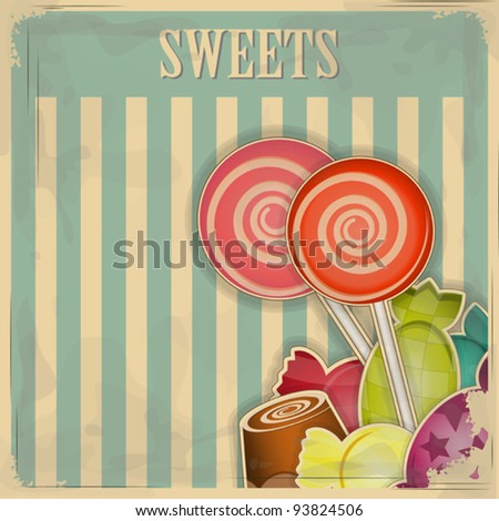 vintage postcard - sweet candy on striped background - vector illustration