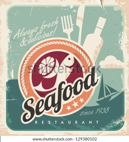 Vintage poster for seafood restaurant. Retro vector old paper background with fish and food. Old fashioned graphic design.