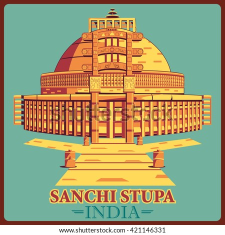 Vintage poster of Sanchi Stupa in Madhya Pradesh, famous monument of India . Vector illustration